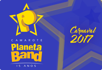 Camarote Planeta Band 2017